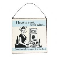 'I Love To Cook With Wine' Sign